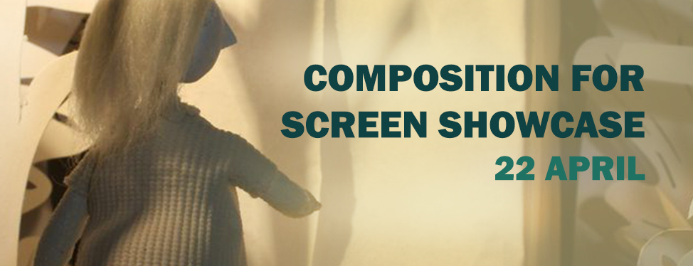 Composition for Screen Showcase - Wed 22 April 2015