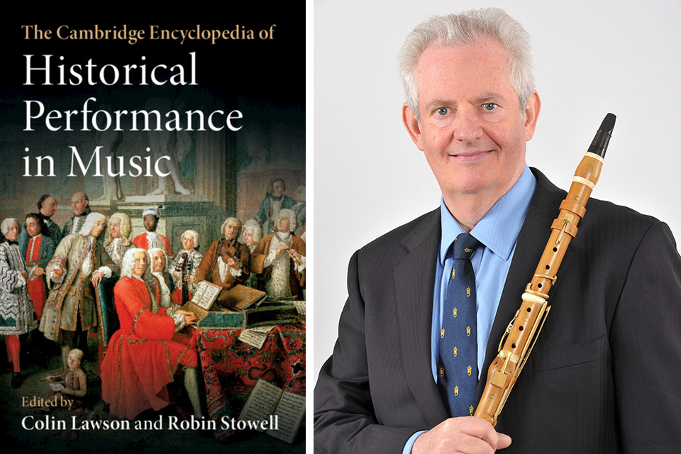 Professor Colin Lawson edited The Cambridge Encyclopaedia of Historical Performance in Music