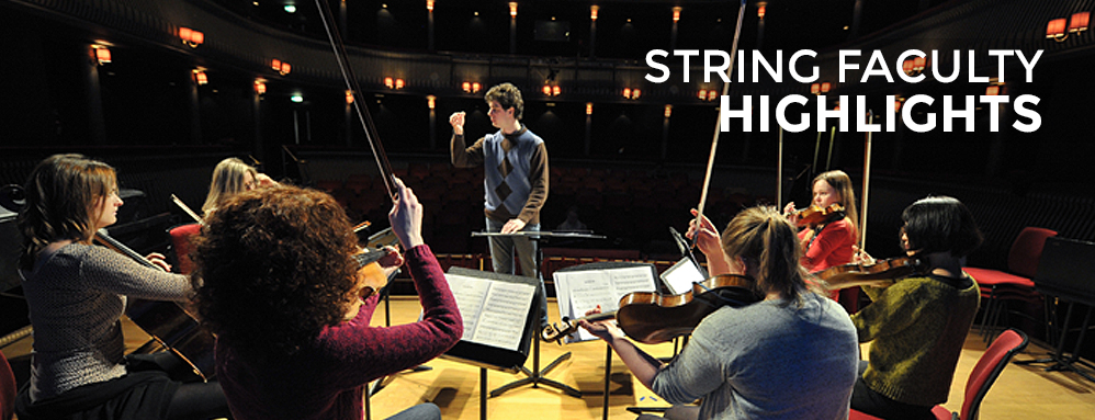 String Faculty Highlights