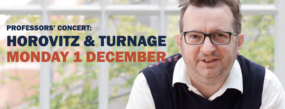 Professors' concert: Horovitz and Turnage - 1 December