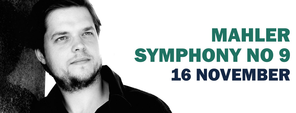 Mahler Symphony no 9 - 16 November