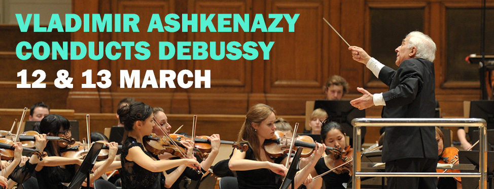 Vladimir Ashkenazy conducts Debussy - 12 & 13 March 2014