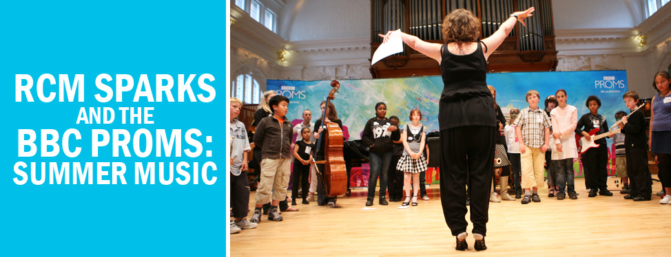 RCM Sparks and BBC Proms